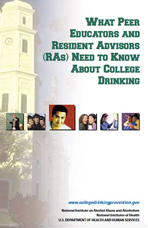 What Peer Educators and Resident Adivsors Need to know About College Drinking
