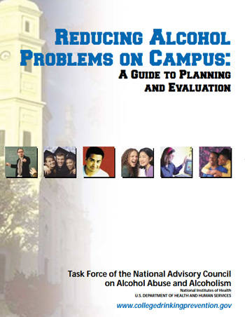 Reducing Alcohol Problems on Campus: A Guide to Planning and Evaluation
