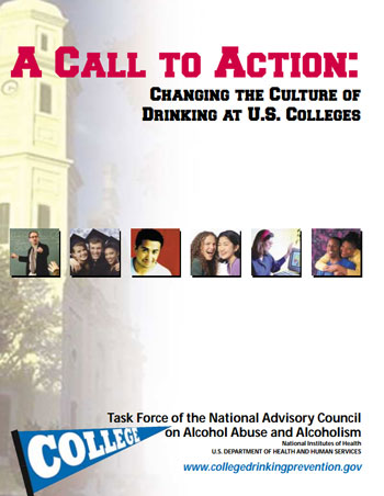 A Call to Action: Changing the Culture of Drinking at U.S. Colleges