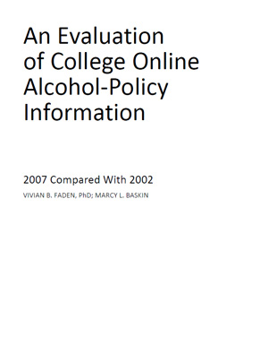 An Evaluation of College Online Alcohol-Policy Information: 2007 Compared With 2002